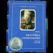 Mince Františka Lotrinského 1745-1765