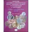Slovník autorů a zhotovitelů mincí, medailí, plaket, vyznamenání a odznaků