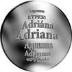 Česká jména - Adriana - velká stříbrná medaile 1 Oz