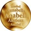Slovenská jména - Anabela - velká zlatá medaile 1 Oz