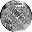 Česká jména - Bedřich - velká stříbrná medaile 1 Oz
