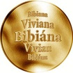 Slovenská jména - Bibiána - velká zlatá medaile 1 Oz