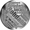 Česká jména - Bohdana - velká stříbrná medaile 1 Oz