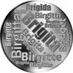 Česká jména - Brigita - velká stříbrná medaile 1 Oz