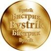 Slovenská jména - Bystrík - velká zlatá medaile 1 Oz