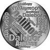 Česká jména - Dalibor - velká stříbrná medaile 1 Oz