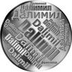 Česká jména - Dalimil - velká stříbrná medaile 1 Oz