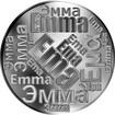 Česká jména - Ema - velká stříbrná medaile 1 Oz