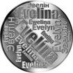 Česká jména - Evelína - velká stříbrná medaile 1 Oz