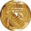 Česká jména - Evelína - velká zlatá medaile 1 Oz