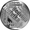 Česká jména - Hedvika - velká stříbrná medaile 1 Oz