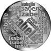 Česká jména - Izabela - velká stříbrná medaile 1 Oz