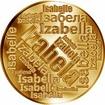 Česká jména - Izabela - velká zlatá medaile 1 Oz