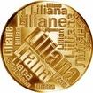 Česká jména - Liliana - velká zlatá medaile 1 Oz
