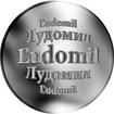 Slovenská jména - Ľudomil - velká stříbrná medaile 1 Oz
