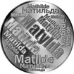 Česká jména - Matylda - velká stříbrná medaile 1 Oz