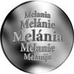 Slovenská jména - Melánia - velká stříbrná medaile 1 Oz