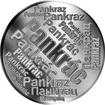 Česká jména - Pankrác - velká stříbrná medaile 1 Oz