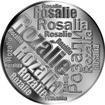 Česká jména - Rozálie - velká stříbrná medaile 1 Oz
