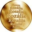 Česká jména - Rozálie - zlatá medaile