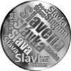Česká jména - Slavěna - velká stříbrná medaile 1 Oz