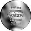 Česká jména - Svatava - velká stříbrná medaile 1 Oz