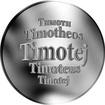 Slovenská jména - Timotej - velká stříbrná medaile 1 Oz