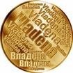 Česká jména - Vladěna - velká zlatá medaile 1 Oz