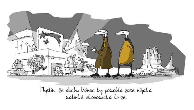 Kreslený vtip: Myslím, že duchu Vánoc by pomohla zase nějaká malinká ekonomická krize. Autor: Marek Simon