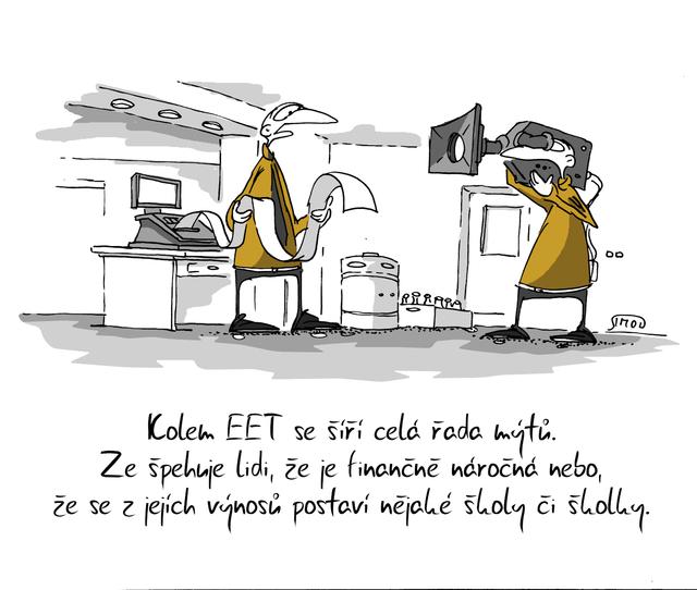 Kreslený vtip: Kolem EET se šíří celá řada mýtů. Že špehuje lidi, že je finančně náročná nebo, že se z jejích výnosů postaví nějaké školy či školky. Autor: Marek Simon