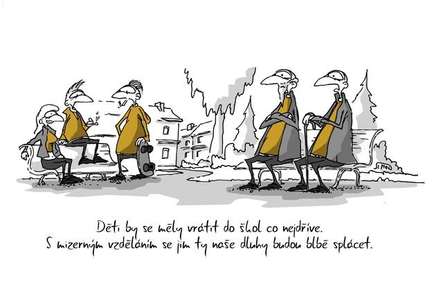 Kreslený vtip: Děti by se měly vrátit do škol co nejdříve. S mizerným vzděláním se jim ty naše dluhy budou blbě splácet. Autor: Marek Simon