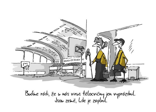 Kreslený vtip: Buďme rádi, že u nás virus tělocvičny vyprázdnil. Jsou země, kde je zaplnil. Autor: Marek Simon