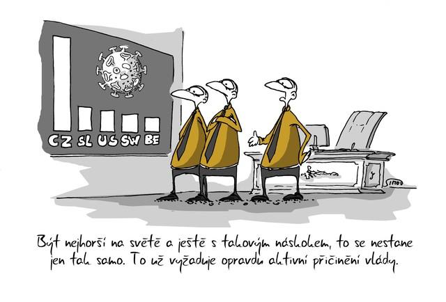 Kreslený vtip: Být nejhorší na světě a ještě s takovým náskokem, to nestane jen tak samo. To už vyžaduje opravdu aktivní přičinění vlády. Autor: Marek Simon