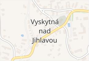Vyskytná nad Jihlavou v obci Vyskytná nad Jihlavou - mapa části obce