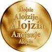 Slovenská jména - Alojzia - zlatá medaile