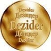 Slovenská jména - Dezider - velká zlatá medaile 1 Oz