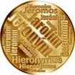 Česká jména - Jeroným - velká zlatá medaile 1 Oz