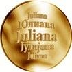 Slovenská jména - Juliana - velká zlatá medaile 1 Oz