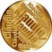 Česká jména - Klaudie - velká zlatá medaile 1 Oz