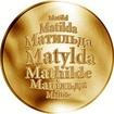 Česká jména - Matylda - zlatá medaile