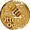 Česká jména - Oto - velká zlatá medaile 1 Oz