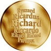 Česká jména - Richard - velká zlatá medaile 1 Oz