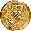Česká jména - Rozálie - velká zlatá medaile 1 Oz