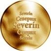 Slovenská jména - Severín - velká zlatá medaile 1 Oz