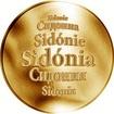 Slovenská jména - Sidónia - velká zlatá medaile 1 Oz