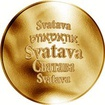 Česká jména - Svatava - velká zlatá medaile 1 Oz