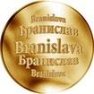 Slovenská jména - Branislava - zlatá medaile
