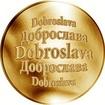 Slovenská jména - Dobroslava - zlatá medaile